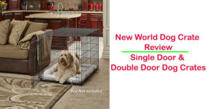 New World Dog Crate Review
