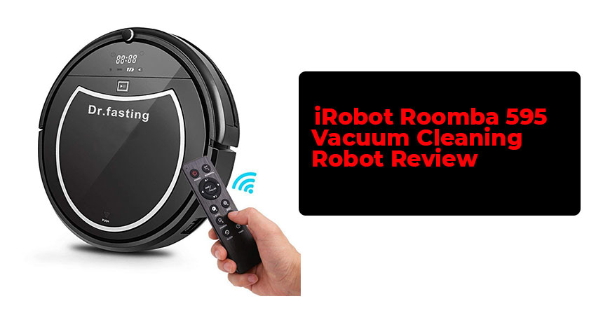 iRobot Roomba 595 Vacuum Cleaning Robot Review
