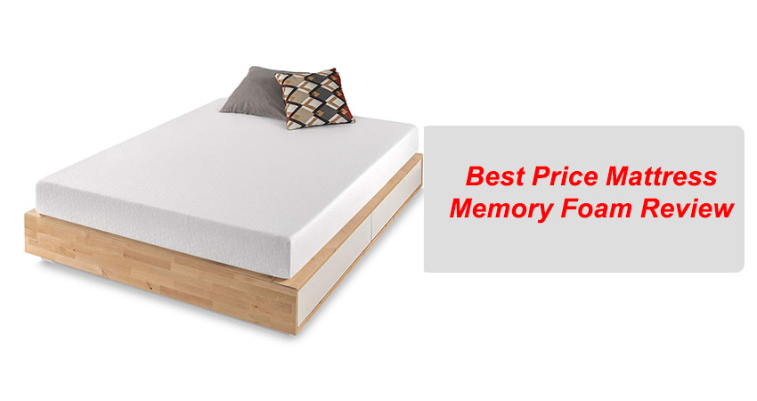 Best Price Mattress Memory Foam Review