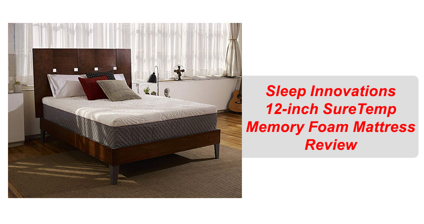 Sleep Innovations 12-inch SureTemp Memory Foam Mattress Review